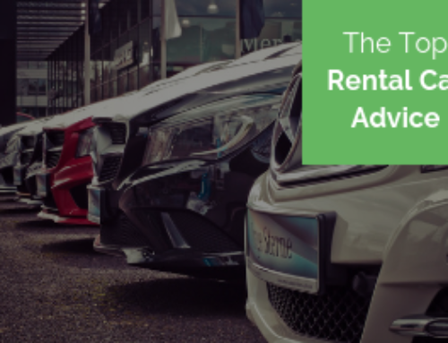 Rental Car Advice: The Do's and Don'ts