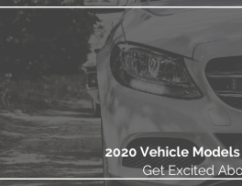 8 Vehicle Models to be Excited About in 2020